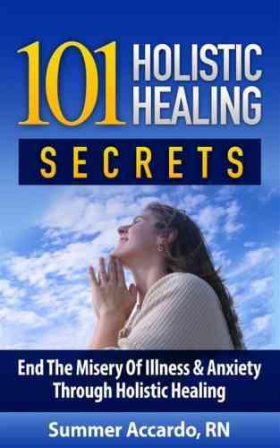 HOME REMEDIES: 101 HOLISTIC HEALING SECRETS
