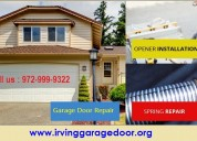 Emergency garage door repair in 75039, 972-999-9322