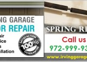 Expert garage door spring repair- irving, dallas | $26.95