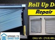24/7 roll up door repair service spring, houston| starting $26.95