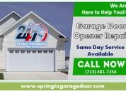 #1 powerful garage door repair company in spring, tx | start $25.95