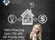 100% financing for fix'n flip