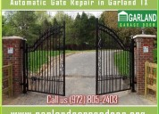 1 hour | automatic gate repair ($25.95) garland, t