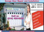 24/7 garage door repair & installation   frisco,tx