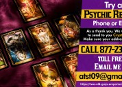 Try a psychic reading phone or e-mail