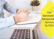 Get international interpretation services in usa