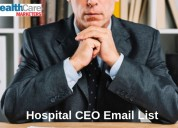 Authenticated hospital ceo email list providers