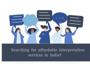 Searching for affordable interpretationservices ?