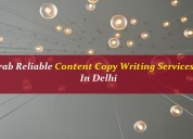 Grab reliable content copy writing services