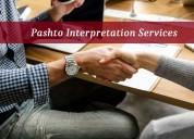 Get accurate pashto interpretation services in usa