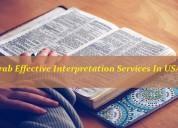 Grab effective interpretation services in usa