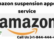 Call us  +1-844-444-4171  for amazon suspension ap