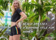 New wave with women's beach dresses - exist inc
