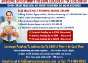 Awseome opportunity to earn $50,000.00 to 4150,000