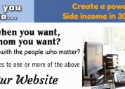 Create a powerful side income in 30 days!