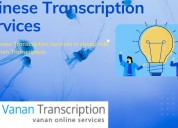 Best chinese transcription services in cheap rate