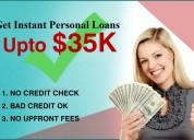 Get upto $35k instant loans no credit check