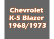 Chevrolet k-5 blazer 1968/1973(offer)