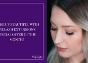Wake up beautiful with eyelash extensions special