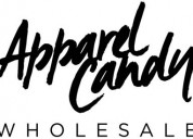 Apparel candy | wholesale apparel in los angeles