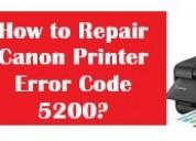 How to fix canon printer error code 5200?