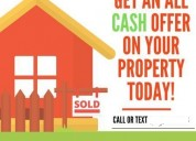 We will buy your house for cash