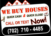 I buy houses... call or text today!