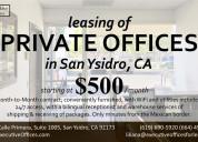 Se rentan oficinas en san ysidro ca usa desde $500