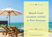 Port aransas vacation rentals - the mayan princes