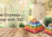 Shop with orgonite crystals for best crystals