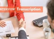Interview transcription services