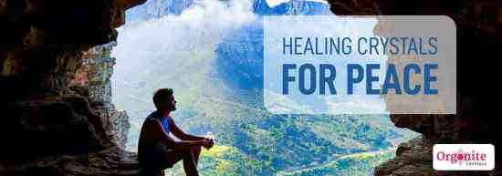 Use healing crystals to get peace