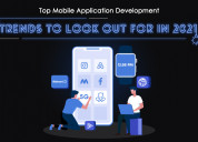 Top mobile application development trends to look