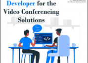 Hire webrtc developer for the video conferencing s