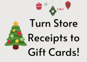 $turn store receipts to gift cards$