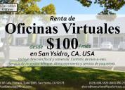 Oficinas virtuales de renta san ysidro ca