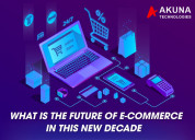 What is the future of ecommerce in this new decade