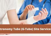 Gastronomy tube (g-tube) site services