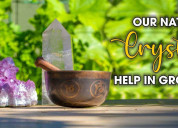 Our nature's crystals help in grounding