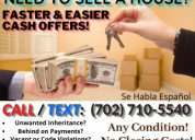We buy property cash & close within 2 weeks or any