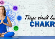 Know about chakras and their properties