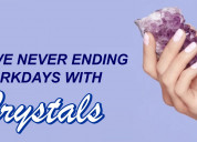 Survive never ending workdays with crystals