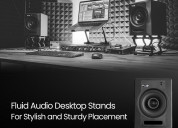 Fluid audio desktop stands for stylish and sturdy