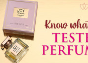 Know what are tester perfumes