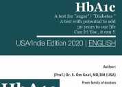 Hba1c-a test for diabetes, a test with potential t