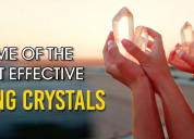 Some of the most effective healing crystals