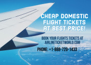 Cheap domestic flight tickets at best offers