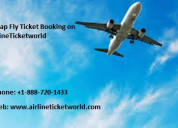 Cheap fly ticket booking on airlineticketworld