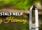 Crystals help bring harmony