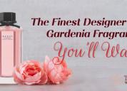 Get the finest gardenia fragrances perfumes at tru
